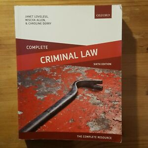 Complete Criminal Law: 6th Edition.  Loveless, Allen And Derry.  Good condition.