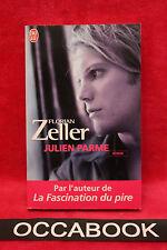 Julien Parme - Florian Zeller