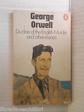 DECLINE OF THE ENGLISH MURDER AND OTHER ESSAYS George Orwell Penguin Books 1972