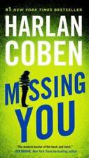 Missing You - Paperback By Coben, Harlan - VERY GOOD