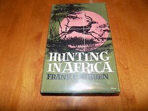 HUNTING IN AFRICA African Hunter Safari Hunts Big Game Predators Hunt Book