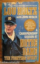 1989 Book: The Fighting Spirit by Lou Holz; A Championship Season at Notre Dame
