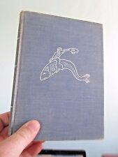 Bowleg Bill Seagoing Cowboy, Digges. 1938 first Signed American Sea Folktales