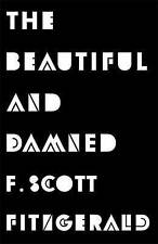 The Beautiful and Damned by F. Scott Fitzgerald (Paperback) New Book