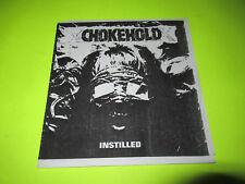"""CHOKEHOLD INSTILLED 45 7"""" SXE HC STRAIGHT EDGE"""
