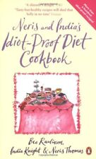 Neris and India's Idiot-Proof Diet Cookbook-Bee Rawlinson, India Knight, Neris