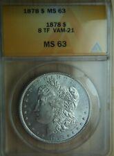 1878 8TF Morgan Silver Dollar ANACS MS63 - BEAUTY!