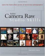 Adobe?Camera Raw: Studio Skills
