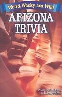 Arizona Trivia: Weird, Wacky and Wild by Paul Soderberg, NEW Book, FREE & FAST D