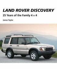 Land Rover Discovery: 25 Years of the Family 4 x 4, Taylor, James, Good Book