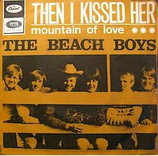 ++THE BEACH BOYS then i kissed her/mountain of love SP 1967 CAPITOL RARE VG++