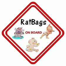 Ratbags On Board Car Sign Personalised Have It Your Way ANY Design