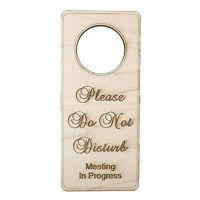 Please Do Not Disturb Meeting In Progress Door sign - Wood