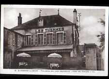 SAINT-HONORE-LES-BAINS (58) HOTEL DES THERMES en 1938