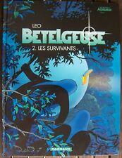 *** Léo BETELGEUSE Mondes d'Aldébaran Les Survivants tome 2 EO TBE ***