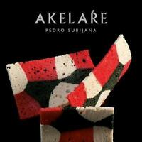 Akelare by Pedro Subijana, NEW Book, FREE & FAST Delivery, (Hardcover)