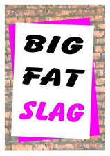 Birthday card Humorous Funny 16th 18th 21st 30th 40th 50th 60th 70th 80thFatSlag