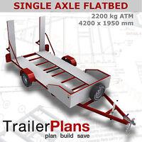Trailer Plans - 2200kg SINGLE AXLE FLATBED CAR TRAILER PLANS- PRINTED HARDCOPY