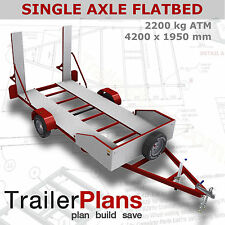 Trailer Plans - 2200kg SINGLE AXLE FLATBED CAR TRAILER PLANS- PRINTED HARDCOPY