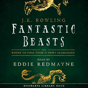 Fantastic Beasts and Where to Find Them AUDIOBOOK by Eddie Redmayne