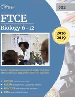 FTCE Biology 6-12 Teacher Certification Exam Study Guide 2018-2019 : FTCE (002)