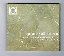BURHAN ÖÇAL & JAMAALADEEN TACUMA - GROOVE ALLA TURCA - TRÈS BON ÉTAT -1999