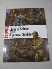 Combat: Chinese Soldier vs Japanese Soldier : China 1937-38 by Benjamin Lai (201