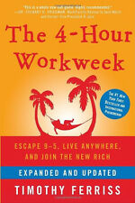 The 4-Hour Workweek by Timothy Ferriss (Hardcover)