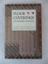 Winkler and Rosenstiel FLOOR COVERINGS FOR HISTORIC BUILDINGS c. 1988 PB