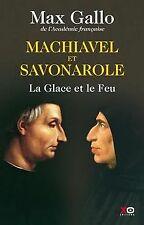 Machiavel et Savonarole - La glace et le feu de Gal... | Livre | état acceptable