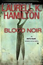 Blood Noir by Laurell K. Hamilton – 1st Ed HC - Anita Blake Vampire Hunter #16