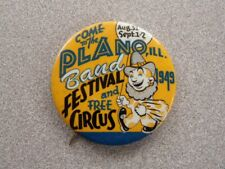 >orig. 1949 PLANO, ILLINOIS **Band Festival & Circus** Vintage PINBACK Button