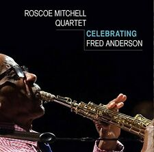 Roscoe Mitchell - Celebrating Fred Anderson [New CD]