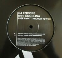 """DJ ENCORE ft ENGELINA ~ I See Right Through To You ~ 12"""" Single PS - PROMO"""
