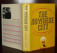 Lurie, Alison THE NOWHERE CITY  1st Edition 1st Printing
