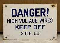 PORCELAIN DANGER HIGH VOLTAGE KEEP OFF SIGN S.C.E. CO. Double Sided 8X12 1940's