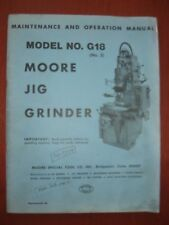 Moore G18 Jig Grinder Maintenance & Operation Manual