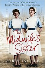 The Midwife's Sister by Christine Lee (Jennifer Worth) New Paperback