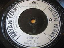 """BRYAN FERRY - TOKYO JOE       7"""" VINYL"""