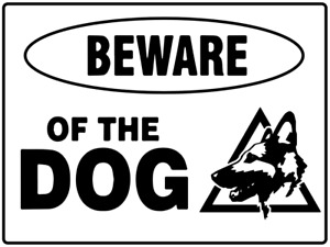 Beware of the dog Sign made from Aluminium Composite