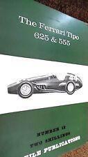 PROFILE PUBLICATIONS CAR #12: THE FERRARI TIPO 625 & 555 (1966)