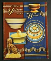 💎COLLECTORS GUIDE TO YELLOW WARE IDENTIFICATION AND VALUE GUIDE BOOK 3💎