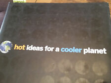 Hot Ideas for A Cooler Planet Signed by Wendy Abrams 2007 Hardcover