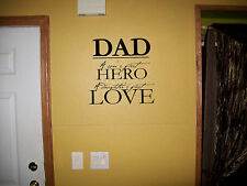 Dad Sons Hero Daughters Love vinyl wall decal sticker family