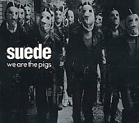 SUEDE - We Are The Pigs - 1994 UK Nude Records 3-trk CD
