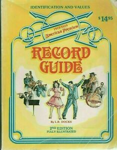 2nd Edition American Premium Record Guide Softcover Book By L. R. Docks