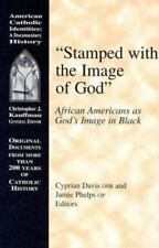 Stamped With the Image of God: African Americans As God's Image in-ExLibrary