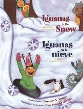 Iguanas in the Snow: And Other Winter Poems  Iguanas en la Nieve: Y Otros Poemas