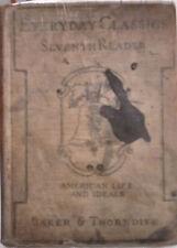 Antique Everyday Classics Seventh Reader Baker & Thorndike Hardcover Literature