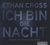 Ich bin die Nacht von Ethan Cross (6 Audio-CDs), Hörbuch